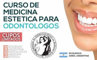 Curso de Medicina Estética para Odontólogos en Buenos Aires. MÓDULOS 1 y 2