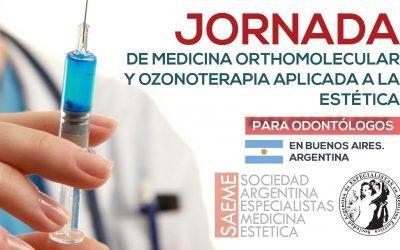 Jornada de Medicina Orthomolecular y Ozonoterapia aplicada a la Estética para Odontólogos