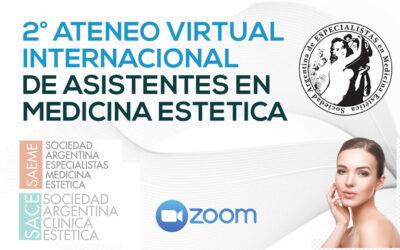 2° Ateneo virtual Internacional de Asistentes en Medicina Estética